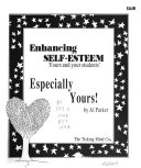 Enhancing Self esteem  Yours and Your Students   Especially Yours