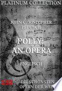 Polly  An Opera  Die Opern der Welt
