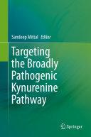 download ebook targeting the broadly pathogenic kynurenine pathway pdf epub