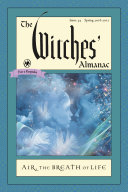 The Witches  Almanac  Issue 35  Spring 2016 2017 Literate And Sophisticated Publication That Appeals