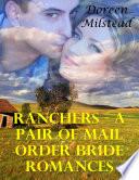 Ranchers A Pair Of Mail Order Bride Romances