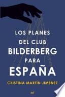 Los planes del club Bilderberg para Espa  a