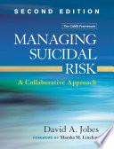 Managing Suicidal Risk  Second Edition