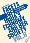 Facets of India s Economy and Her Society Volume II
