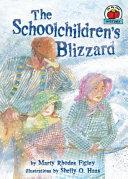 The Schoolchildren s Blizzard