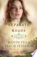 Separate Roads  Ribbons West Book  2