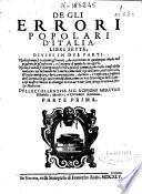 De gli errori popolari d Italia  libri sette