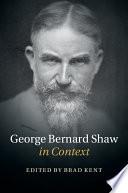 George Bernard Shaw in Context