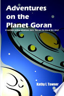 Adventures on the Planet Goran