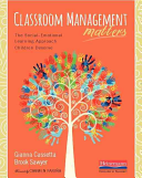 Classroom Management Matters: The Social--Emotional Learning Approach Children Deserve