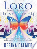 Ebook Lord Teach Me How to Love Myself Epub Regina Palmer Apps Read Mobile