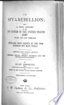 The Spy of the Rebellion Book PDF