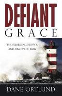 Defiant Grace