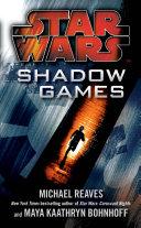 Star Wars: Shadow Games : crew--his nautolan copilot, eaden vrill, and a droid...