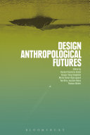 Design Anthropological Futures