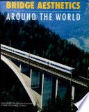 Bridge Aesthetics Around The World