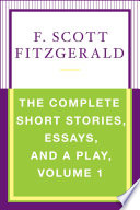 The Complete Short Stories, Essays, And A Play : and essays is now available in...