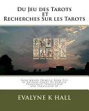 Du Jeu Des Tarots Et Du Recherches Sur Les Tarots