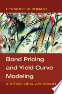 Bond Pricing and Yield Curve Modeling Book PDF