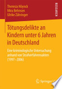 T  tungsdelikte an Kindern unter 6 Jahren in Deutschland