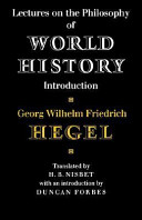 Lectures on the philosophy of world history : introduction : reason in history