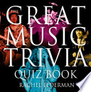 The Great Music Trivia Quiz Book