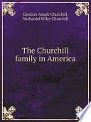 The Churchill family in America