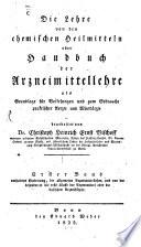Die Lehre von den chemischen Heilmitteln oder Handbuch der Arzneimittellehre