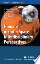Humans in Outer Space   Interdisciplinary Perspectives