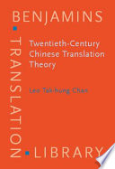 Twentieth century Chinese Translation Theory