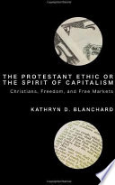 The Protestant Ethic or the Spirit of Capitalism
