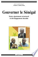 Gouverner le Sénégal - Entre ajustement structurel et développement durable