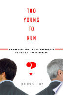Too Young to Run