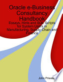 Oracle e-Business Consultancy Handbook