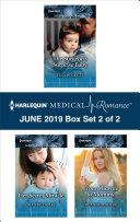 Harlequin Medical Romance June 2019 Box Set 2 Of 2
