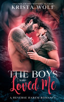 The Boys Who Loved Me