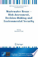 Wastewater Reuse Risk Assessment Decision Making And Environmental Security