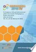 INNOVAGOGÍA 2018 IV Congreso Internacional sobre Innovación Pedagógica y Praxis Educativa.