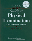 Bates  Guide to Physical Examination and History Taking 10th Ed   Case Studies 9th Ed