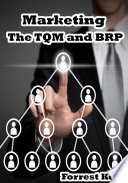 Marketing: The TQM and BPR