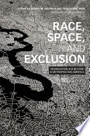 Race  Space  and Exclusion