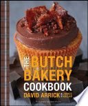 The Butch Bakery Cookbook