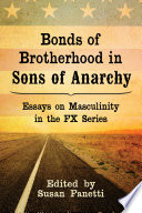 Bonds Of Brotherhood In Sons Of Anarchy book