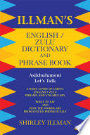 Illman   s English   Zulu Dictionary and Phrase Book