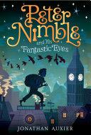Peter Nimble And His Fantastic Eyes : tale of a ten-year-old blind orphan who has...