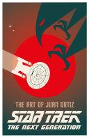 Star Trek   The Art of Juan Ortiz  The Next Generation