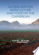 Globalization  Agriculture and Food in the Caribbean