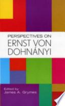 Perspectives on Ernst Von Dohn  nyi