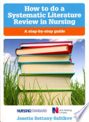 How To Do A Systematic Literature Review In Nursing  A Step By Step Guide