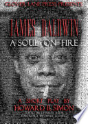 JAMES BALDWIN A SOUL ON FIRE A Short Play By HOWARD B. SIMON : howard b. simon....edited by charles...